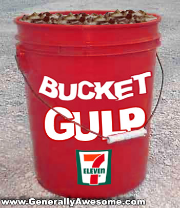 After the Extreme Gulp comes the bucket gulp.  5 Gallons of Soda!
