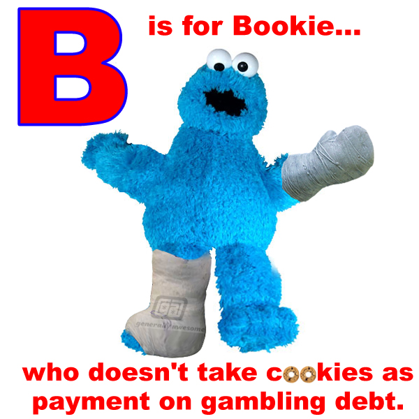 This photo may be proof of the hard 'street' element in the Sesame Street neighborhood.  Cookie monster teaches kids a valuable lesson, never mess with a Bookie!