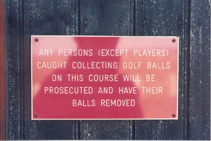 Golf Course Rules Pretty Harsh Photos Generally Awesome